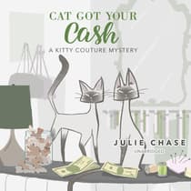 Cat Got Your Cash by Julie Chase audiobook