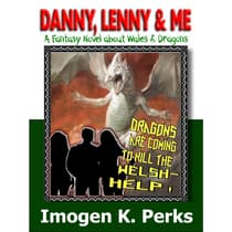 Danny, Lenny And Me - Investigate Weird Things by Imogen K. Perks audiobook