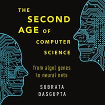 The Second Age of Computer Science by Subrata Dasgupta audiobook