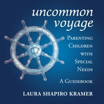 Uncommon Voyage by Laura Shapiro Kramer audiobook