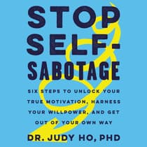 Stop Self-Sabotage by Judy Ho audiobook