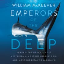 Emperors of the Deep by William McKeever audiobook