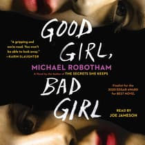 Good Girl, Bad Girl by Michael Robotham audiobook