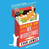 Cheer Up, Mr. Widdicombe by Evan James audiobook