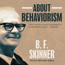 About Behaviorism by B. F. Skinner audiobook
