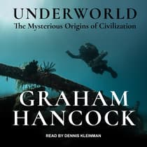 Underworld by Graham Hancock audiobook