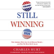 Still Winning by Charles Hurt audiobook