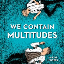 We Contain Multitudes by Sarah Henstra audiobook