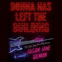Donna Has Left the Building by Susan Jane Gilman audiobook