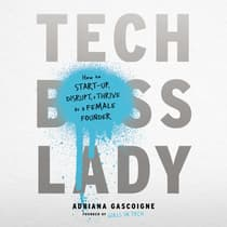 Tech Boss Lady by Adriana Gascoigne audiobook