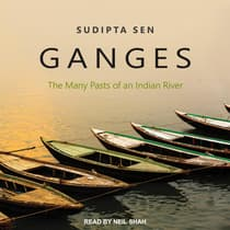 Ganges by Sudipta Sen audiobook