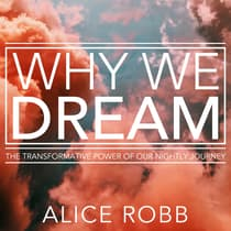 Why We Dream by Alice Robb audiobook