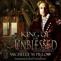 King of the Unblessed by Michelle M. Pillow audiobook