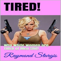 TIRED! by Raymond Sturgis audiobook