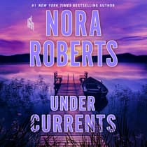 Under Currents by Nora Roberts audiobook