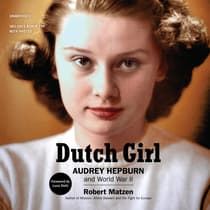 Dutch Girl by Robert Matzen audiobook