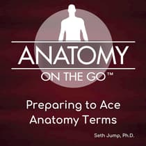 Preparing To Ace Anatomy Terms by Seth Jump audiobook