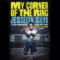 My Corner of the Ring by Jesselyn Silva audiobook