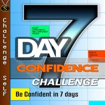 7-Day Confidence Challenge by Challenge Self audiobook