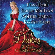 How the Dukes Stole Christmas by Tessa Dare audiobook