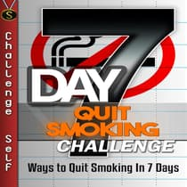 7-Day Quit Smoking Challenge by Challenge Self audiobook