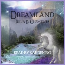 Dreamland by Julia E. Clements audiobook