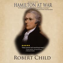 Hamilton at War by Robert Child audiobook