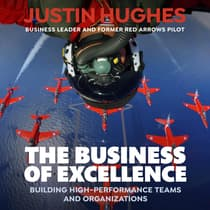 The Business of Excellence by Justin Hughes audiobook