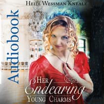 Her Endearing Young Charms by Heidi Wessman Kneale audiobook