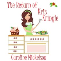 The Return of Kris Kringle by Caroline Mickelson audiobook