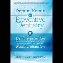 Demin/Remin in Preventive Dentistry by Robert L. Karlinsey audiobook