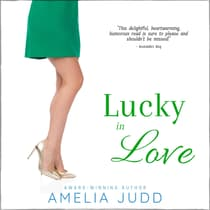 Lucky in Love by Amelia Judd audiobook