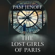 The Lost Girls of Paris by Pam Jenoff audiobook