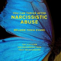 You Can Thrive After Narcissistic Abuse by Melanie Tonia Evans audiobook