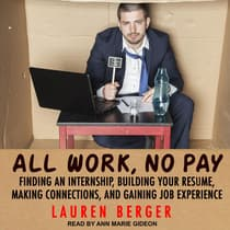 All Work, No Pay by Lauren Berger audiobook