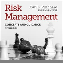 Risk Management by Carl L. Pritchard PMP PMI-RMP EVP audiobook