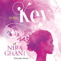 In the Key of Nira Ghani by Natascha Deen audiobook