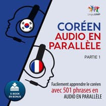 Coren audio en parallle - Facilement apprendre lecorenavec 501 phrases en audio en parallle - Partie 1 by Lingo Jump audiobook
