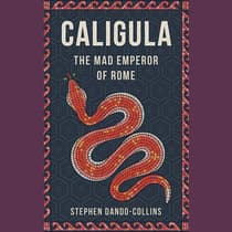 Caligula by Stephen Dando-Collins audiobook