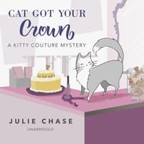 Cat Got Your Crown by Julie Chase audiobook