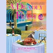 A Deadly Feast by Lucy Burdette audiobook