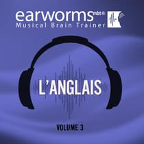 L'anglais, Vol. 3 by Earworms Learning audiobook