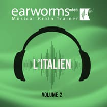 L'italien, Vol. 2 by Earworms Learning audiobook
