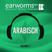 Arabisch, Vol. 1 by Earworms Learning audiobook