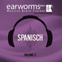 Spanisch, Vol. 2 by Earworms Learning audiobook