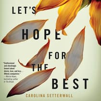 Let's Hope For The Best by Carolina Setterwall audiobook