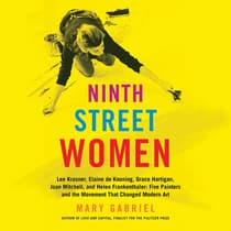 Ninth Street Women by Mary Gabriel audiobook