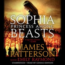 Sophia, Princess among Beasts by James Patterson audiobook