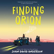 Finding Orion by John David Anderson audiobook