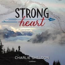 Strong Heart by Charlie Sheldon audiobook